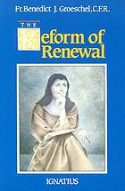 The reform of renewal