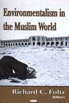 Environmentalism in the Muslim world