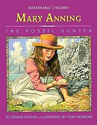 Mary Anning, the fossil hunter