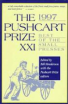 The 1997 Pushcart prize XXI : best of the small presses