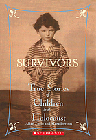 Survivors : true stories of children in the Holocaust