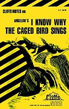 I know why the caged bird sings notesI know why the caged bird sings notes