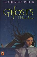 Ghosts I have been : a novel