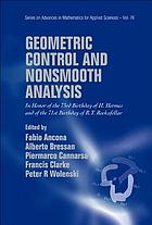 Geometric control and nonsmooth analysis in honor of the 73rd birthday of H. Hermes and of the 71st birthday of R.T. Rockafellar