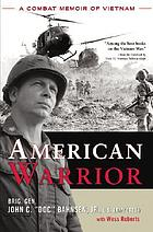 American warrior : a combat memoir of Vietnam