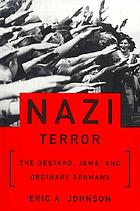 Nazi terror : the Gestapo, Jews, and ordinary Germans