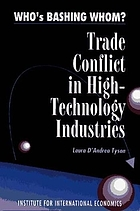 Who's bashing whom? : trade conflict in high-technology industries