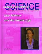 Lise Meitner and the Atomic Age