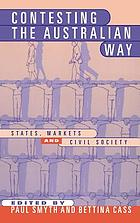 Contesting the Australian way : states, markets, and civil society