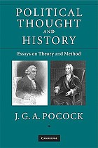 Political thought and history : essays on theory and method