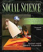 Social science; an introduction to the study of society