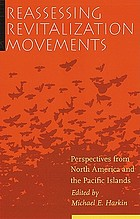 Reassessing revitalization movements : perspectives from North America and the Pacific Islands