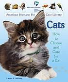 Cats : how to choose and care for a cat