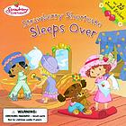 Strawberry Shortcake sleeps over