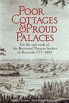 Poor cottages & proud palaces : the life and work of the Reverend Thomas Sockett of Petworth, 1777-1859