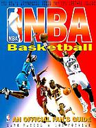 NBA basketball : an official fan's guide