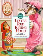 Little Red Riding Hood ; The wolf's tale