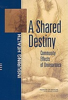 A shared destiny : community effects of uninsurance