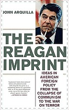 The Reagan imprint : ideas in American foreign policy from the collapse of communism to the war on terror