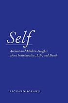 Self ancient and modern insights about individuality, life, and death