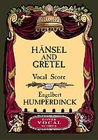 Hänsel and Gretel