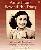 Beyond the diary : a photographic remembrance