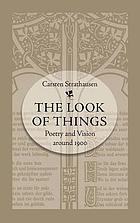 The look of things poetry and vision around 1900