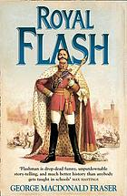 Royal Flash, from the Flashman papers, 1842-3 and 1847-8