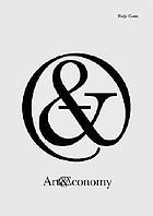 Art & economy : Ausstellung vom 1. März 2002-23. Juni 2002 in den Deichtorhallen Hamburg