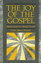 The joy of the Gospel : meditations for young people