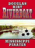 Riverboat Mississippi pirates