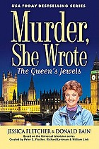 The queen's jewels : a Murder, she wrote mystery : a novel
