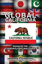 Global California : rising to the cosmopolitan challenge