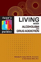 Living with alcoholism and drug addiction
