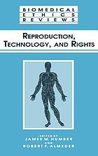 Reproduction, technology, and rights