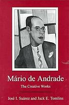 Mário de Andrade : the creative works