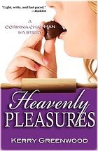 Heavenly pleasures : a Corinna Chapman mystery