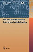The role of multinational enterprises in globalization
