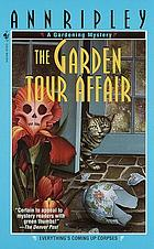 The garden tour affair