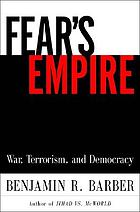 Fear's empire : war, terrorism, and democracy