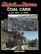 Norfolk and Western coal cars from 1881 to 1998