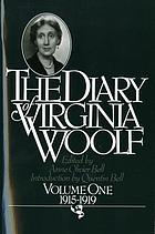 The diary of Virginia Woolf. Vol. 1, 1915-1919