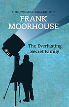 The everlasting secret family and other secrets