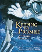 Keeping the promise a Torah's journey