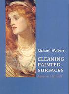 Cleaning painted surfaces : aqueous methods
