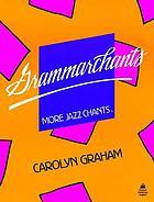 Grammarchants : more jazz chants