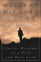 Voices of Ireland : classic writings of a rich and rare land