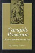 Variable passions : a reading of Shakespeare's Venus and Adonis