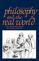 Philosophy and the real world : an introduction to Karl Popper