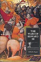 The wars of Edward III sources and interpretations